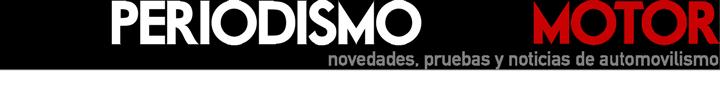 PeriodismoDelMotor - Novedades, pruebas y noticias del automovilismo